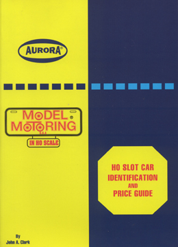 Ho Slot Car Identification And Price Guide